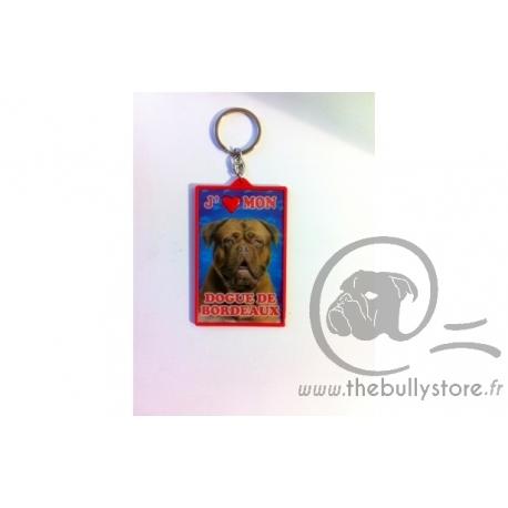Porte clé j'aime mon Dogue de Bordeaux